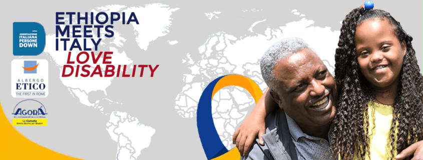 Love Disabilty | Ethiopia meets Italy